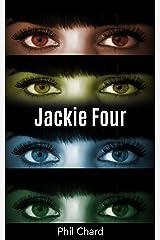 Jackie Four Kindle Edition