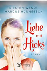 Liebe mit Hicks Kindle Ausgabe