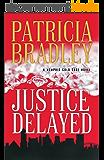 Justice Delayed ( Book #1) (English Edition)