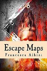 Escape Maps Kindle Edition