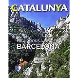 Excursions a prop de Barcelona: 6 (Catalunya)