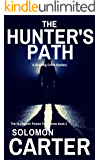 The Hunter's Path: A Gripping Detective Mystery (The DI Hogarth Poison Path Series Book 2)