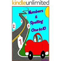 Numbers and Spelling ONE to 10: Fun Game Book for Kindergarten and Preschool Early Learners.