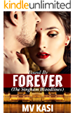 Bound by Forever: A Passionate Marriage Romance (The Singham Bloodlines Book 0)