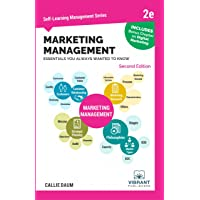 Marketing Management Essentials You Always Wanted To Know (Second Edition) (Self Learning Management Series)