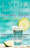 Calamity Rayne: Gets A Life (English Edition)