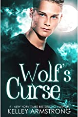 Wolf's Curse (Otherworld: Kate and Logan Book 2) Kindle Edition
