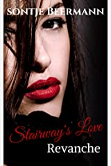 Stairway's Love - Revanche Kindle Ausgabe
