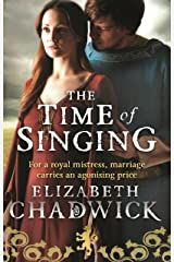 The Time Of Singing (William Marshal Book 4) Kindle Edition