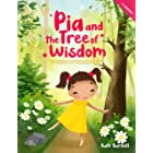 Pia and the Tree of Wisdom: Exciting and Inspirational Stories for Girls about Self-Awareness, Inner-Strength and Courage (En