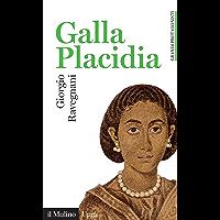Galla Placidia (Universale paperbacks Il Mulino)