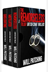 The Remorseless Trilogy: British Crime Thrillers Books 1 - 3 (Doc Powers & D.I. Carver Investigate) Kindle Edition
