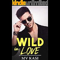 Wild in Love: A Passionate Romance