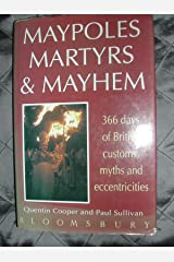Maypoles, Martyrs and Mayhem Hardcover
