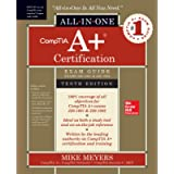 CompTIA A+ Certification All-in-One Exam Guide, Tenth Edition (Exams 220-1001 & 220-1002) (CERTIFICATION & CAREER - OMG)