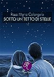 Sotto un tetto di stelle (R come Romance)