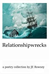Relationshipwrecks Kindle Edition
