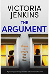 The Argument: A gripping psychological thriller with an incredible twist Kindle Edition