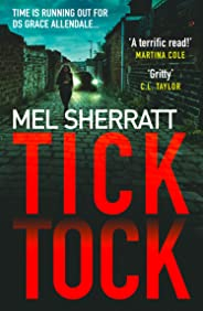 Tick Tock: The gripping new crime thriller from the million-copy bestseller (DS Grace Allendale, Book 2) (DS Grace Allendale