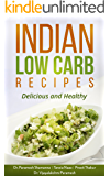 INDIAN LOW CARB RECIPES: Delicious and Healthy