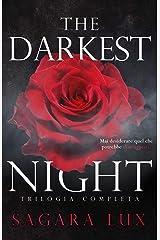 The darkest night: Trilogia completa Formato Kindle