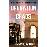 Operation Chaos: A Gripping Action Thriller