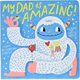 My Dad Is Amazing: (A Hello!Lucky Book)
