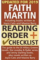 Faith Martin Reading Order and Checklist: The guide to the DI Hillary Greene series, the Loveday and Ryder books, and Jenny Starling books, plus novels written as Joyce Cato and Maxine Barry Kindle Edition