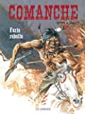 Comanche - tome 6 - Furie rebelle