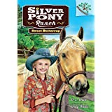 Silver Pony Ranch #2: Sweet Buttercup: A Branches Book (Library Edition)