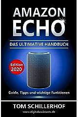 Amazon Echo - Das ultimative Handbuch: Guide, Tipps und wichtige Funktionen Kindle Ausgabe