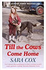 Till the Cows Come Home: the bestselling memoir from a beloved presenter Kindle Edition