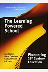 The Learning Powered School: Pioneering 21st Century Education Paperback