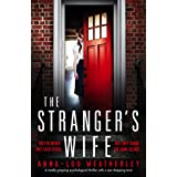 The Stranger's Wife: A totally gripping psychological thriller with a jaw-dropping twist (English Edition)