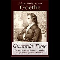 Gesammelte Werke: Dramen, Gedichte, Romane, Novellen, Essays, Autobiografische Schriften: Über 1000 Titel in einem Buch…