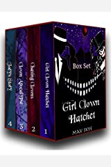 Girl Clown Hatchet Box Set: Books 1-4 Kindle Edition