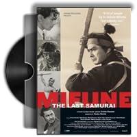 Documentary : Mifune: The Last Samurai