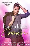 Forbidden Crown (Princes of Avce Book 1) (English Edition)