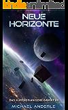 Neue Horizonte (Das Kurtherianische Gambit 8)