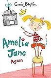 Amelia Jane Again!: Book 2