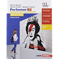 Performer B2 updated. Ready for First and INVALSI. Student's Book. Per le Scuole superiori. Con espansione online