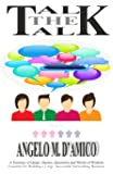 Talk The Talk: A Book to Build a Large and Successful MLM Business!