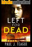 Left For Dead: Morecambe Bay Trilogy 1 (Book 1)