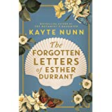 The Forgotten Letters of Esther Durrant: The new gripping and heartbreaking historical novel from the bestselling author of T