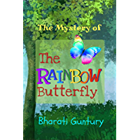 The Mystery of The Rainbow Butterfly (The Flonary Mystery Series Book 1)