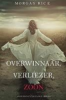 Overwinnaar, Verliezer, Zoon (Over Kronen en Glorie—Boek 8)