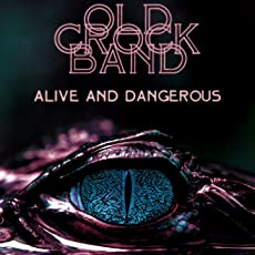 Alive and Dangerous