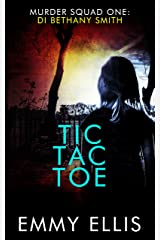 Tic Tac Toe (Murder Squad Book 1) Kindle Edition