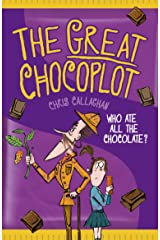 The Great Chocoplot: a laugh-out-loud adventure! Kindle Edition