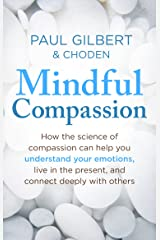 Mindful Compassion Paperback